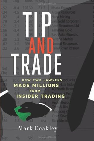 Tip and Trade: How Two Lawyers Made Millions from Insider Trading