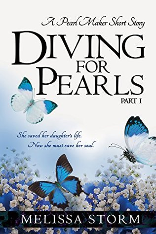 Diving for Pearls, Part 1: A Pearl Maker Short Story(The Pearl Makers 1)