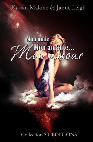 Mon Amie, mon Amante, mon Amour