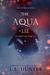 The Aqua Lie (The Aqua Saga #2)