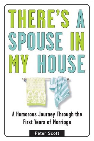 Image of: Wife Husband Theres Spouse In My House Humorous Journey Through The First Years Of Marriage Spreadshirt Theres Spouse In My House Humorous Journey Through The First