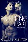 Fighting Heart by Nicole Hamilton