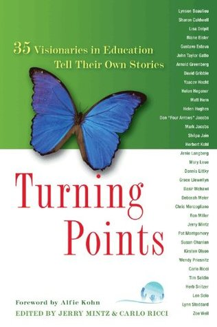 Turning Points: 35 Visionaries in Education Tell Their Own Stories