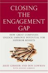 Closing the Engagement Gap: How Great Companies Unlock Employee Potential for Superior Results