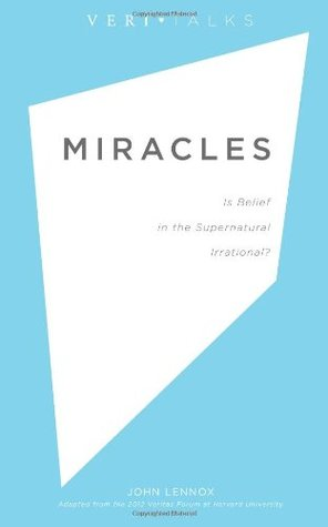 miracles-is-belief-in-the-supernatural-irrational-veritalks-volume-2