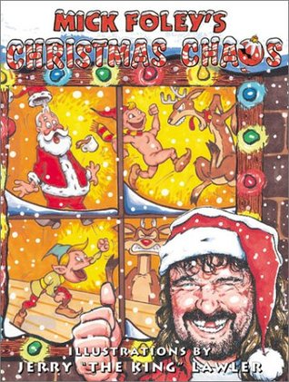 Mick Foley's Christmas Chaos by Mick Foley