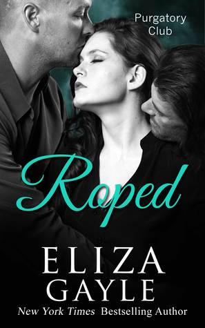 Roped by Eliza Gayle