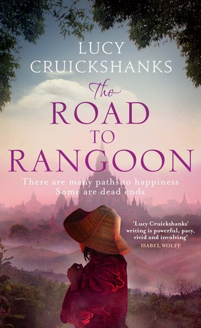The Road to Rangoon by Lucy Cruickshanks thumbnail