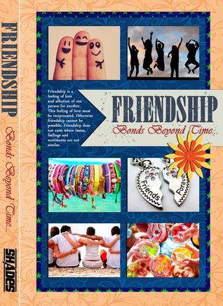 Friendship Bonds Beyond Time