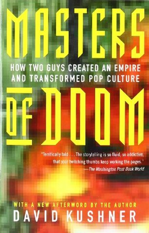 Image result for Masters of Doom: How Two Guys Created an Empire and Transformed Pop Culture