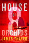 House of Eight Orchids