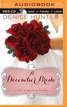 A December Bride by Denise Hunter