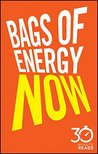 Bags of Energy Now by Nicholas Bate