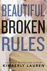 Beautiful Broken Rules (Broken #1)