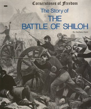 Cornerstones of Freedom: The Battle of Shiloh