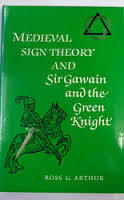 Medieval Sign Theory and Sir Gawain and the Green Knight
