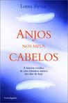 Anjos nos Meus Cabelos by Lorna Byrne