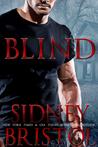Blind by Sidney Bristol
