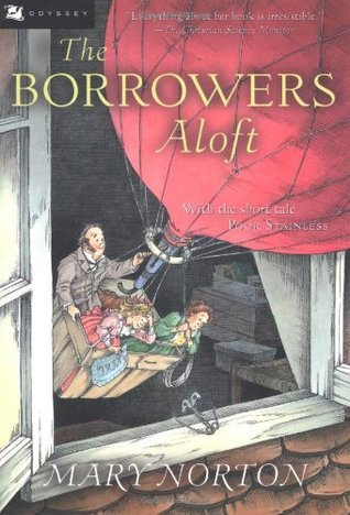 The Borrowers Aloft by Mary Norton