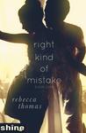 Right Kind of Mistake (Right Kind of Mistake, #1)