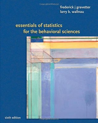 Ebook Essentials of Statistics for the Behavioral Sciences by Frederick J. Gravetter read!