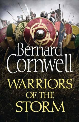 Warriors of the Storm : Bernard Cornwell