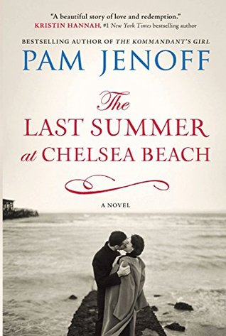 Ebook The Last Summer at Chelsea Beach by Pam Jenoff DOC!