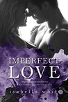 Imperfect Love (4Ever, #1)