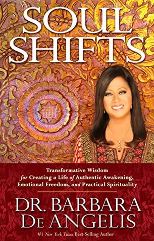 Soul Shifts by Barbara De Angelis