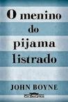 O Menino do Pijama Listrado by John Boyne