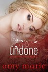 Undone (Unexpected #2)