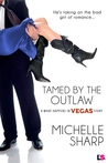 Tamed By The Outlaw (What Happens in Vegas #6)