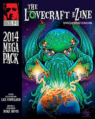 Lovecraft eZine Megapack - 2014 - Issues 29 through 33