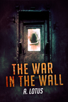 The War In The Wall Series