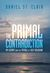 The Primal Contradiction: M...
