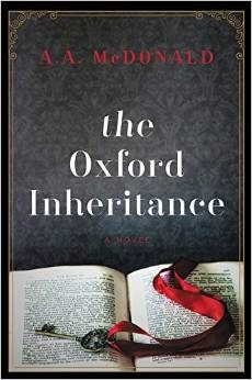 The Oxford Inheritance by A.A. McDonald