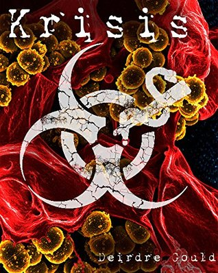 Krisis (After the Cure, #3)