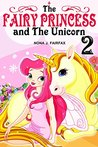 The Fairy Princess and The Unicorn Book 2