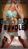 BOUNCY BRAT BUNDLE! (FORBIDDEN TABOO EROTICA)