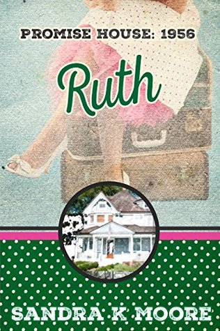 Ruth (Promise House Book 2)