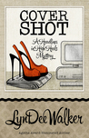 Cover Shot (A Headlines in High Heels Mystery, #5)