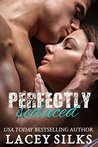 Perfectly Seduced (Perfectly #1)