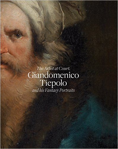 The Artist at Court: Giandomenico Tiepolo and his fantasy portraits