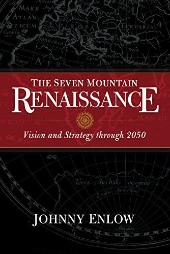 The Seven Mountain Renaissance: Vision and Strategy through 2050