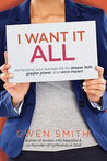I Want It All: Ex...