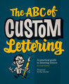 The ABC of Custom Lettering by Ivan Castro
