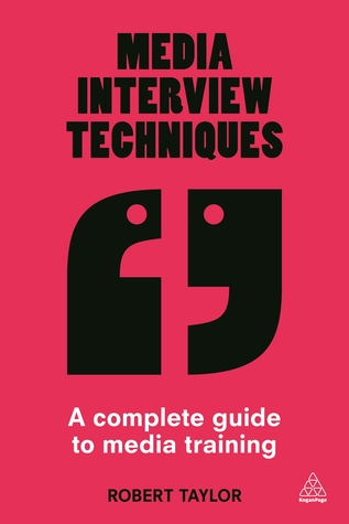 Media interview techniques a complete guide to media training by 25778940 fandeluxe Image collections