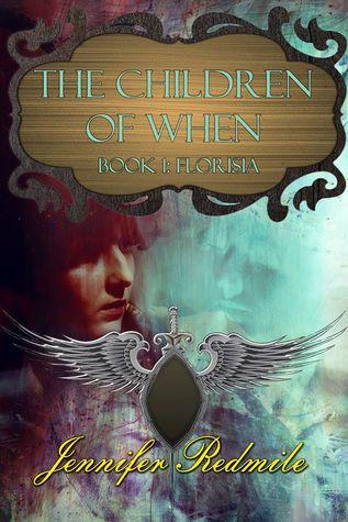 Children of When: Book 1: Florisia