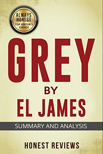 Grey: Fifty Shades of Grey as Told by Christian: Honest Review and Summary