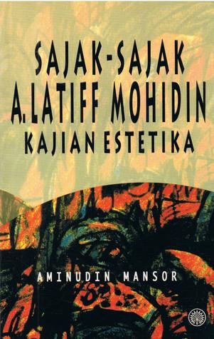 Sajak-Sajak A Latiff Mohidin: Kajian Estetika